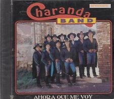 Charanda Banda Ahora A Que Me Voy CD New Sealed