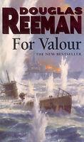 For Valour, Reeman, Douglas, Very Good Book