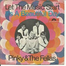 7'Pinky & the Fellas  >Let the Music start/It's a ..< GERMANY UNIQUE PIC-SLEEVE!