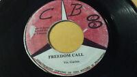 "VIN GORDON - FREEDOM CALL / Reggae 7"" on  C B Label"