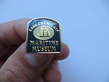 LAKE CHAMPLAIN MARITIME MUSEUM COLLECTIBLE SHIP  NAUTICAL ADVERTISING PIN