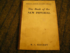 RARE 1950: THE BOOK OF THE NEW IMPERIAL   W. C. Haycraft   PITMAN MOTOR CYCLISTS