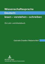 Wissenschaftssprache Deutsch: Lesen - Verstehen - Schreiben: Ein Lehr- Und...
