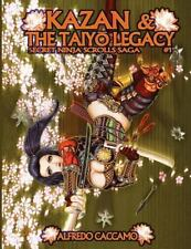 Secret Ninja Scrolls Saga: KAZAN and the TAIYO LEGACY - Secret Ninja Scrolls...