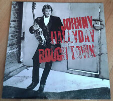JOHNNY HALLYDAY Rough Town LP ORIGINAL FRANCE 1994 PHILIPS 5228391