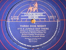 """THREE DOG NIGHT - IT'S A JUNGLE OUT THERE     7"""" VINYL"""