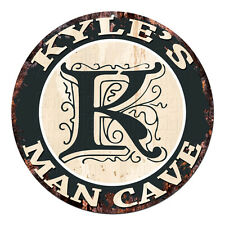 CPMC-0126 KYLE'S MAN CAVE Rustic Chic Tin Sign Man Cave Decor Gift Ideas