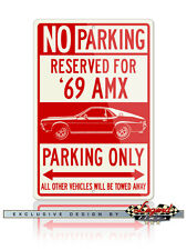 Amc Amx 1969 Coupe Reserved Parking Sign - Size: 12x18 or 8x12 Aluminum Sign