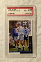 1998 Score Peyton Manning #233 Colts PSA 10 Gem Mint Rookie Future HoF Low Pop