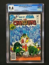 Tales of the New Teen Titans #3 CGC 9.4 (1982) - Newsstand - Origin Changeling