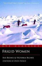 Frigid Women by Victoria Riches, Sue Riches (Paperback, 2010)