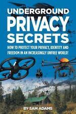 Underground Privacy Secrets (Paperback or Softback)