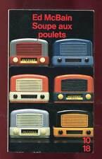 10/18. ED MCBAIN:  SOUPE AUX POULETS. 1992.