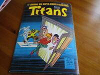 TITANS n° 125 de 89 X-MEN - LES EGARES - VENGEUR DE LA COTE OUEST TBE comme neuf