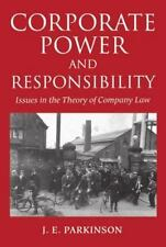 Corporate Power and Responsibility: Issues in the Theory of Company Law (Clarend