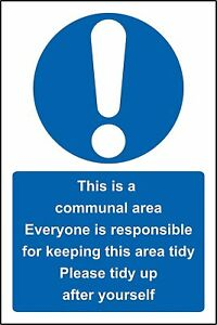 Hygiene Catering This is a communal work area please keep metal park safety sign