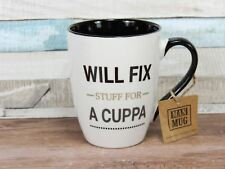 Will Fix Stuff For A Cuppa China Mug Dad Father Gift