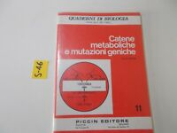 QUADERNI DI BIOLOGIA DE CARLI CATENE METABOLICHE E MUTAZIONI GENETICHE  1975
