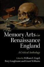 The Memory Arts in Renaissance England: A Critical Anthology (Paperback or Softb
