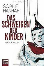 Das Schweigen der Kinder: Psychothriller von Hannah... | Buch | Zustand sehr gut