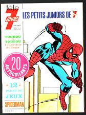 LES PETITS JUNIORS DE TELE 7 JOURS n°14 # SPIDER-MAN # AVEC 20 AUTOCOLLANT