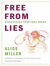 Free from Lies: Discovering Your True Needs (Paperback or Softback)