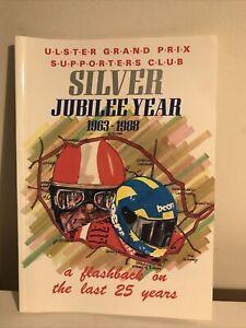 ULSTER GRAND PRIX SUPPORTERS CLUB Silver Jubilee 1963-1988 Book