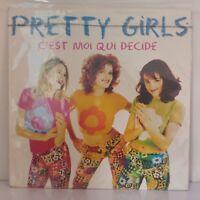 """Pretty Girls – C'Est Moi Qui Décide (Vinyl, 12"""",Maxi 33 Tours)"""