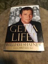 Get a Life! by Chris Kreski and William Shatner (1999, Hardcover)