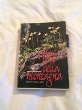 Book flowers of the Mountain Silvio Stefenelli