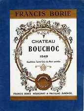 SAINTE CROIX DU MONT VIEILLE ETIQUETTE CHATEAU BOUCHOC 1949  EXPORT  §15/02/17§