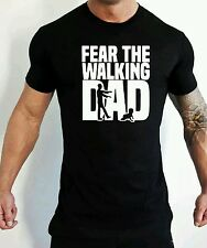 Fear The Walking Dad T-Shirt Funny Humour The Walking Dead Fathers Day