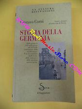book libro Gustavo Corni STORIA DELLA GERMANIA 1995 IL SAGGIATORE (L16)