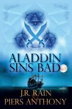 Aladdin Sins Bad by Piers Anthony and J. R. Rain (2014, Trade Paperback)