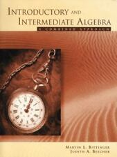 Introductory and Intermediate Algebra : A Combined Approach by Marvin L....