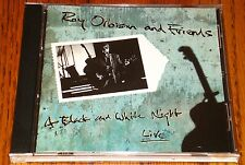 ROY ORBISON AND FRIENDS A BLACK AND WHITE NIGHT LIVE CD 1989