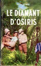 LE DIAMANT D'OSIRIS TALLANDIER 1953 PAUL D' IVOI