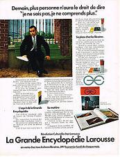 PUBLICITE  1972   LAROUSSE  la grande encyclopédie