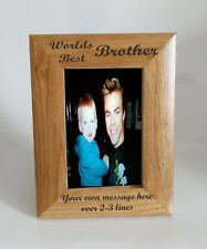 Worlds Best Brother 4 x 6 Wooden Photo Frame  - Personalise this frame - Free En