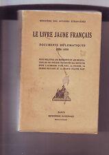 le livre jaune francais - documents diplomatiques - 1938-1939