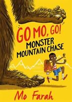 GO MO GO MONSTER MOUNTAIN CHASE - FARAH MO HACHETTE CHILDRENS GROUP PAPERBACK  S