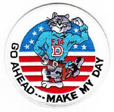 US NAVY F-14D TOMCAT Military Patch GO AHEAD...MAKE MY DAY