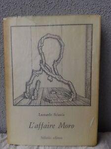 LEONARDO SCIASCIA, L'affaire Moro - Sellerio editore, II edizione 1978