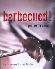 Barbecued! by Peter Howard (2001, Paperback)