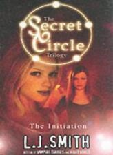 The Initiation (The Secret Circle Trilogy: 1),L J Smith