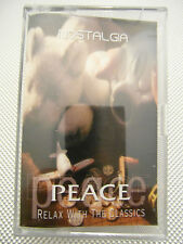 Nostalgia - Peace Relax With The Classics - Album Cassette Tape Used very good