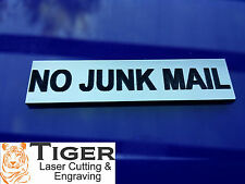 NO JUNK MAIL - LASER ENGRAVED LETTERBOX SMALL SIGN - 6cm x 1.5cm