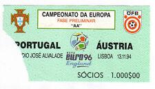 Orig.Ticket    EM Qualif.  13.11.1994   PORTUGAL - ÖSTERREICH  !!  SELTEN