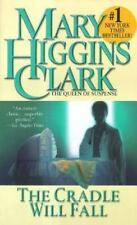 The Cradle Will Fall by Mary Higgins Clark (1991, Paperback)