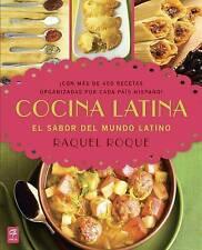 NEW Cocina Latina: El sabor del mundo latino (Spanish Edition) by Raquel Roque